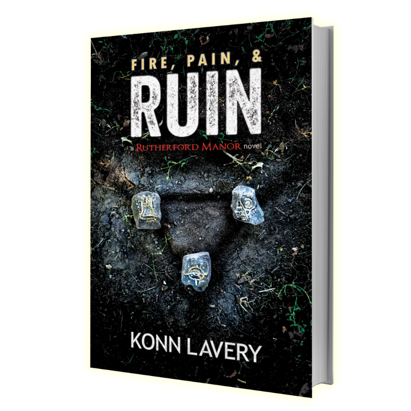 Fire, Pain, & Ruin - A Rutherford Manor Novel | Konn Lavery
